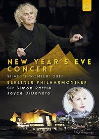 Cover Berliner Philharmoniker / Sir Simon Rattle / Joyce DiDonato - New Year's Eve Concert - Silvesterkonzert 2017 [DVD]